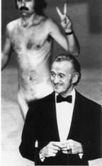That streaker was my hero...thin, nude and at the Oscars.
