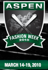 Aspen Fashion Week?!? Fotz.