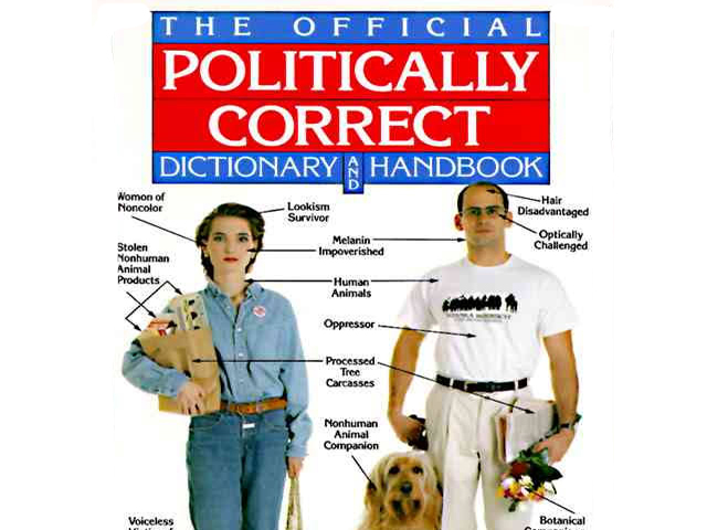 May this be the end of Political Correctness