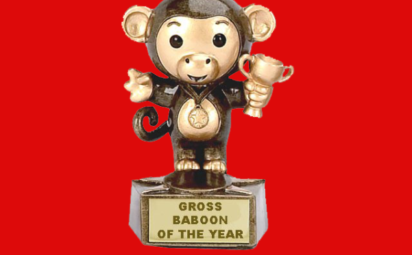 Who will be the Grossest Baboon of the Year?!?